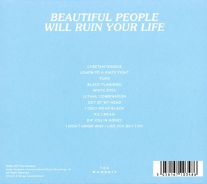 WOMBATS - BEAUTIFUL PEOPLE WILL RUIN YOUR LIFE