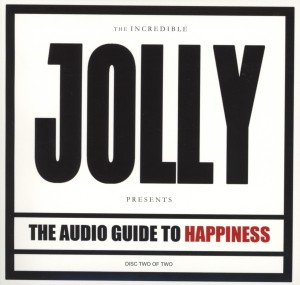 JOLLY - THE AUDIO GUIDE TO HAPPINESS PART I