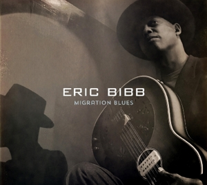 BIBB, ERIC - MIGRATION BLUES -DIGI-