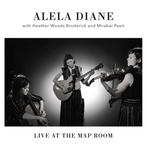 DIANE, ALELA - LIVE AT THE MAP ROOM