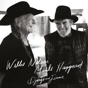 NELSON, WILLIE/MERLE HAGGARD - DJANGO AND JIMMIE -CLRD-