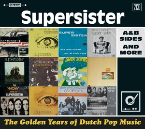 SUPERSISTER - GOLDEN YEARS OF DUTCH POP MUSIC