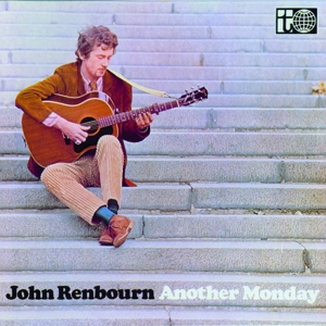 RENBOURN, JOHN - ANOTHER MONDAY