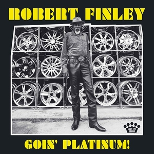 FINLEY, ROBERT - GOING PLATINUM