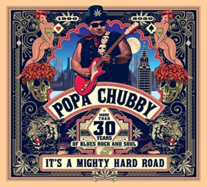 CHUBBY, POPA - IT'S A MIGHTY HARD ROAD