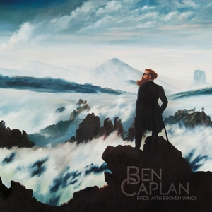 CAPLAN, BEN & THE CASUAL - BIRDS WITH BROKEN WINGS