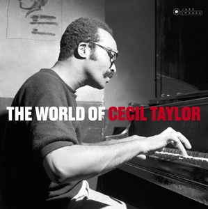 TAYLOR, CECIL - WORLD OF CECIL TAYLOR