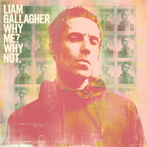 GALLAGHER, LIAM - WHY ME? WHY NOT. -DELUXE-