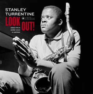 TURRENTINE, STANLEY - LOOK OUT! -HQ-