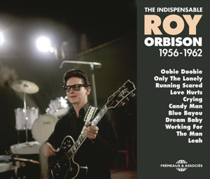 ORBISON, ROY - INDISPENSABLE 1956-1962