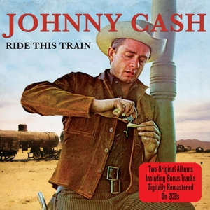 CASH, JOHNNY - RIDE THIS TRAIN + NOW..