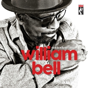 BELL, WILLIAM - THIS IS WHERE I LIVE