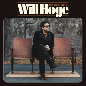 HOGE, WILL - TINY LITTLE MOVIES