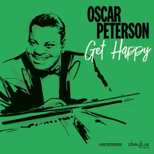 PETERSON, OSCAR - GET HAPPY -REMAST-