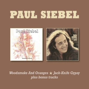 SIEBEL, PAUL - WOODSMOKE AND ORANGES/JACK-KNIFE GYPSY