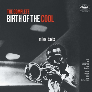 DAVIS, MILES - THE COMPLETE BIRTH OF THE COOL