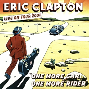 CLAPTON, ERIC - ONE MORE CAR,  ONE MORE RIDER -LIVE-