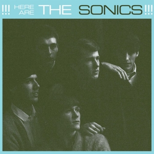 SONICS - HERE ARE THE SONICS