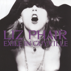 PHAIR, LIZ - EXILE IN GUYVILLE