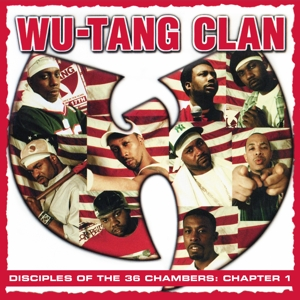 WU-TANG CLAN - DISCIPLES OF THE 36 CHAMBERS: CHAPTER 1 -LIVE-