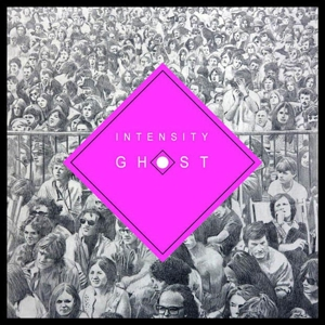 CHRIS FORSYTH - INTENSITY GHOST