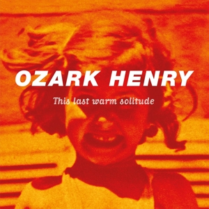 OZARK HENRY - THIS LAST WARM.. -HQ-