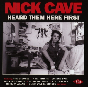 CAVE, NICK.=V/A= - NICK CAVE HEARD THEM HERE FIRST