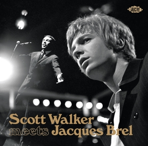 WALKER, SCOTT/JACQUES BRE - SCOTT WALKER MEETS JACQUES BREL