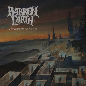 BARREN EARTH - COMPLEX OF CAGES