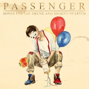 PASSENGER - SONGS FOR THE DRUNK AND BROKEN HEARTED -1CD VERSIE-
