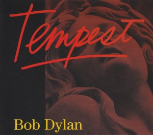 DYLAN, BOB - TEMPEST -DELUXE-