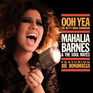 BARNES, MAHALIA - OOH YEA! - THE BETTY..