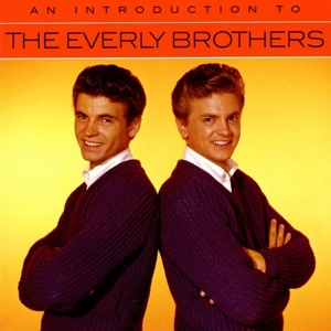 EVERLY BROTHERS - AN INTRODUCTION TO
