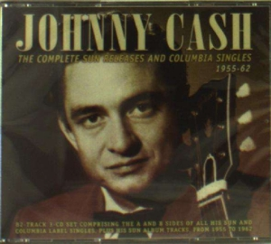 CASH, JOHNNY - COMPLETE SUN RELEASES AND COLUMBIA SINGLES 1955-62