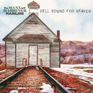 MANX, HARRY & STEVE MARRI - HELL BOUND FOR HEAVEN
