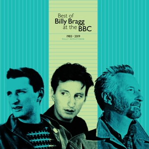 BRAGG, BILLY - BEST OF BILLY BRAGG AT THE BBC 1983 - 2019