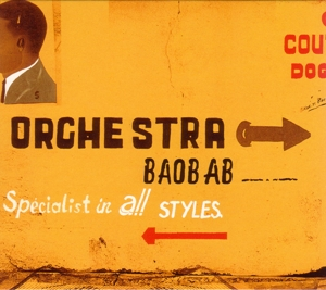 ORCHESTRA BAOBAB - SPECIALISTS IN ALL STYLES