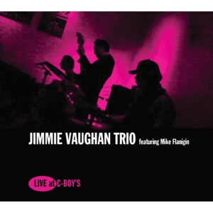 VAUGHAN, JIMMIE - LIVE AT C-BOY'S