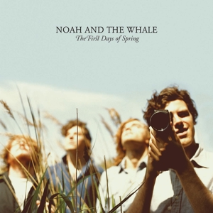 NOAH AND THE WHALE - THE FIRST DAYS OF SPRING  180GR&DOW