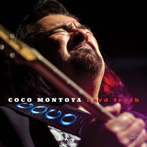 MONTOYA, COCO - HARD TRUTH