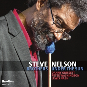 NELSON, STEVE - BROTHERS UNDER THE SUN