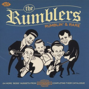 RUMBLERS - RUMBLIN' & RARE