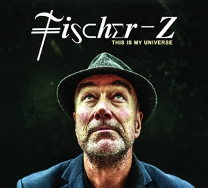 FISCHER Z - THIS IS MY UNIVERSE