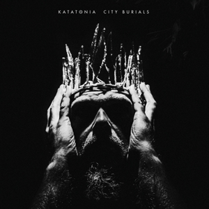 KATATONIA - CITY BURIALS -DIGI-