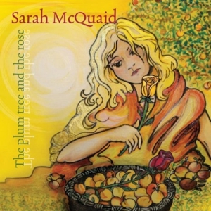 MCQUAID, SARAH - PLUM TREE AND THE ROSE