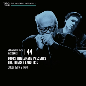 THIELEMANS, TOOTS - SWISS RADIO DAYS VOL.44