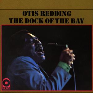 REDDING, OTIS - DOCK OF THE BAY
