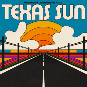 KHRUANGBIN & LEON BRIDGES - TEXAS SUN (MINI ALBUM)