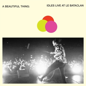 IDLES - A BEAUTIFUL THING IDLES LIVE AT LE