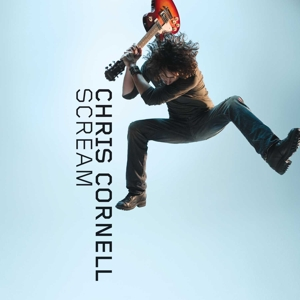 CORNELL, CHRIS - SCREAM